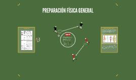 PREPARACION FISICA GENERAL