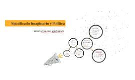 Significado Imaginario y Política
