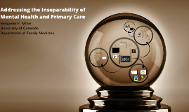 Addressing the Inseparability of Behavioral Health and Primary Care
