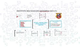 INSTITUTO BOLIVARIANO ESDISEÑOS GUÍA # 6