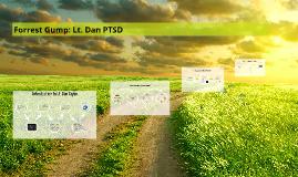 Forest Gump: Lt. Dan PTSD