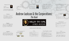 Andrew Jackson & the Corporations