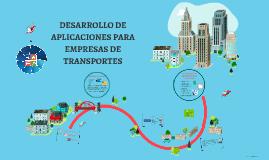 Copia de DESARROLLO DE APLICACIONES PARA TRANSPORTE