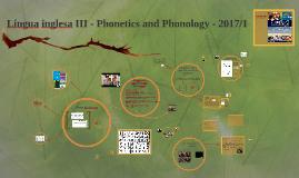 Língua inglesa III - Phonetics and Phonology