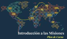 Introducción a las Misiones