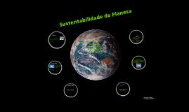 Sustentabilidade do Planeta Terra