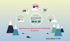 Diferentes perspectivas de la ideología de genero