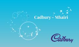 Cadbury - Mhairi