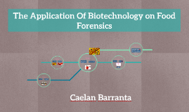 The Application Of Biotechnology on food forensics