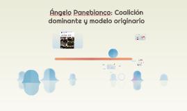 Ángelo Panebianco: Coalición dominante y modelo originario