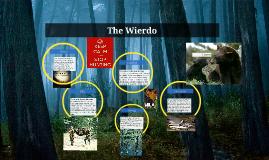 The Wierdo