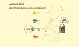 Lietuvių kalba - įrankis gamtamoksliniam ugdymui