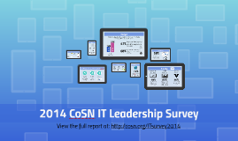 Copy of 2014 CoSN IT Leadership Survey