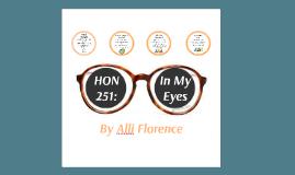 Honors 251: In My Eyes