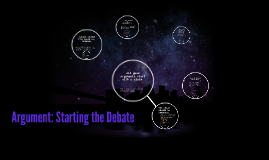 Argument: Starting the Debate