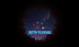 MOTYW POLOWANIA