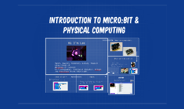 Introduction to micro:bit & physical computing
