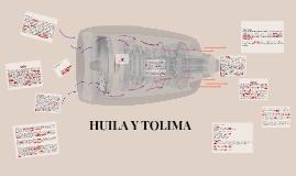 HUILA Y TOLIMA