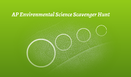 AP Environmental Science Scavenger Hunt