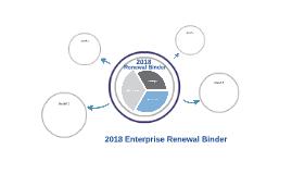 2018 Enterprise Renewal Binder