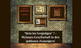 """Kopie von """"Rein ins Vergnügen"""" ? - Weimars Gesellschaft in den `golden"""