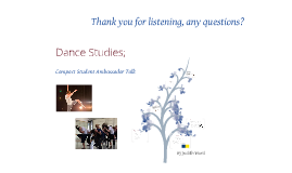 Compact Student Ambassador Talk- Dance Studies