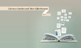 Literacy Coaches and Their Effectiveness