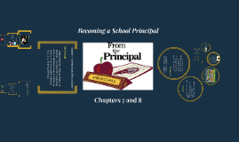 Becoming a Principal Ch 7 and 8