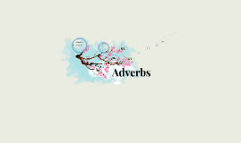 Copy of Adverbs