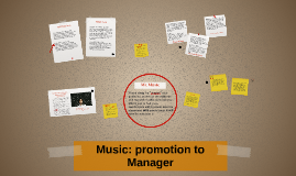 Copy of Music: to be promoted to Manager