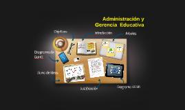 administracion y Generancia  Educativa