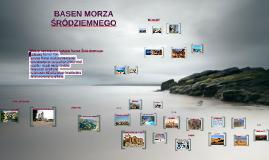 Copy of BASEN MORZA ŚRÓDZIEMNEGO