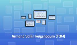 Armand Vallin Feigenbaum (TQM)