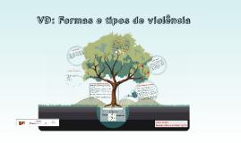 VD: Formas e tipos de violência