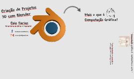 Criação de Projetos 3D com Blender