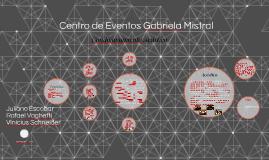Centro de Eventos Gabriela Mistral