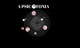 Copy of A PSICOFONIA