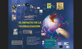 Copy of La Globalizacion y el