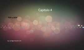 Capitulo 4 TCP y UDP