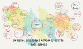 national Children's advocacy center: safe shores