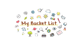 Copy of My Bucket List