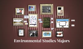 Environmental Studies Majors