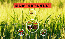 Grej of the day 9. Malala