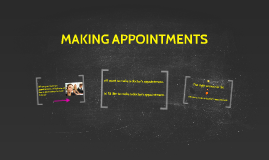 MAKING APPOINTMENTS (B10)