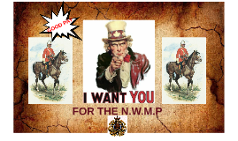 FOR THE N.W.M.P