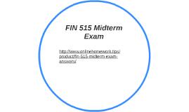 FIN 515 Midterm Exam