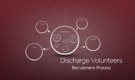 Discharge Volunteers