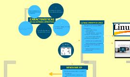 Copy of características principales de los sistemas operativos.