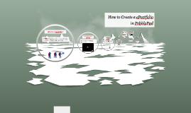 Copy of Copy of How to create an ePortoflio in PebblePad