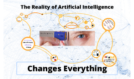 The Reality of Artificial Intelligence